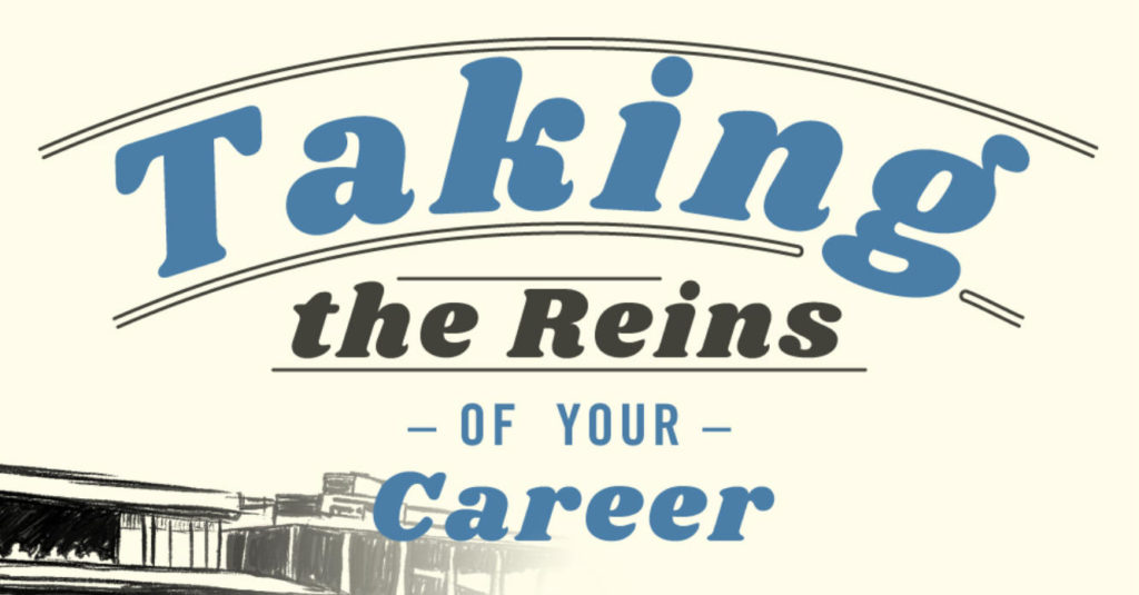 "background of a building with a slogan ""Taking the Reins of Your Career"" in front of it"